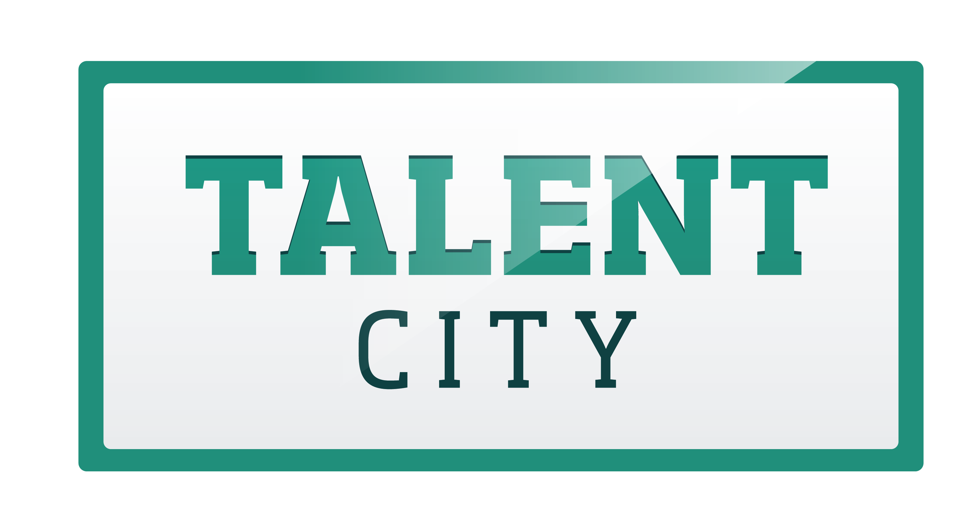 The Talent City