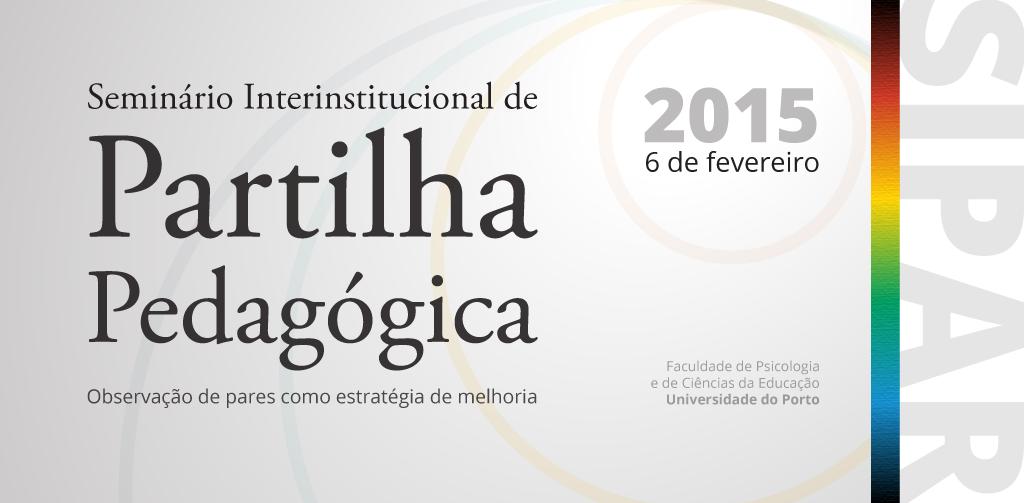 Seminário Interinstitucional de Partilha Pedagógica – a observação de pares como estratégia de melhoria [SIPAR]