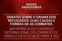 DEBATES SOBRE O DRAMA DOS REFUGIADOS: SUAS CAUSAS E FORMAS DE AS COMBATER