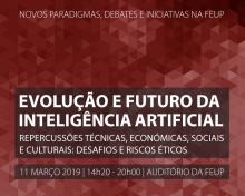 SEMINÁRIO | Evolução e futuro da Inteligência Artificial, Repercussões Técnicas, Económicas, Sociais e Culturais: Desafios e Riscos Éticos
